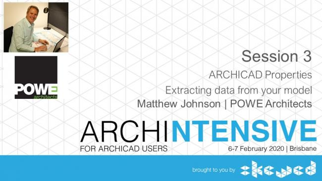 Session 3 slide - ARCHICAD Properties - Extracting data from your model