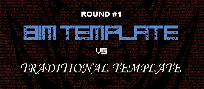 BIM Template vs Traditional Template #1