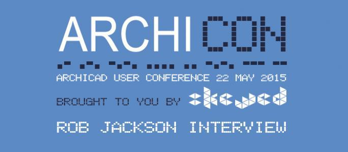 ARCHICON - Rob Jackson Interview