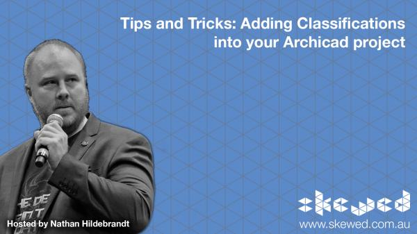 Tips and Tricks: Adding Classification Systems to your Archicad Project