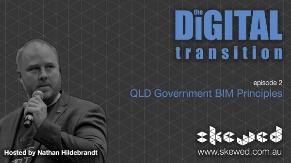 Episode 2 QLD Government BIM Principles